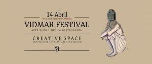 Vidmar Festival. Exposicions i Creacions en directe.