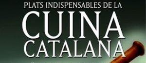 100 plats indispensables de la cuina catalana
