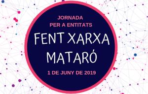 Inscripcions obertes a Matarò, per la segona edició de les Jornades participatives Fent Xarxa