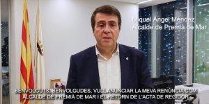 Miquel Àngel Méndez presenta la renúncia com a alcalde de Premià de Mar