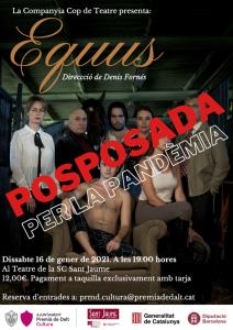 L'obra de teatre 'Equus', prevista pel proper dissabte a Premià de Dalt, queda suspesa