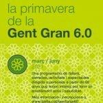 Programa d'activitats 'La Primavera de la Gent Gran 6.0'