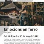 EMOCIONS EN FERRO Montferrer, Exposició al Museu Monjo de Vilassar de Mar