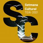 Teià recupera la Setmana Cultural, del 6 d'abril al 2 de maig
