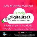 Digitalitza't! Formacions en línia a mida durant tot el mes de maig a Montgat