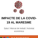 La Covid-19 al Maresme